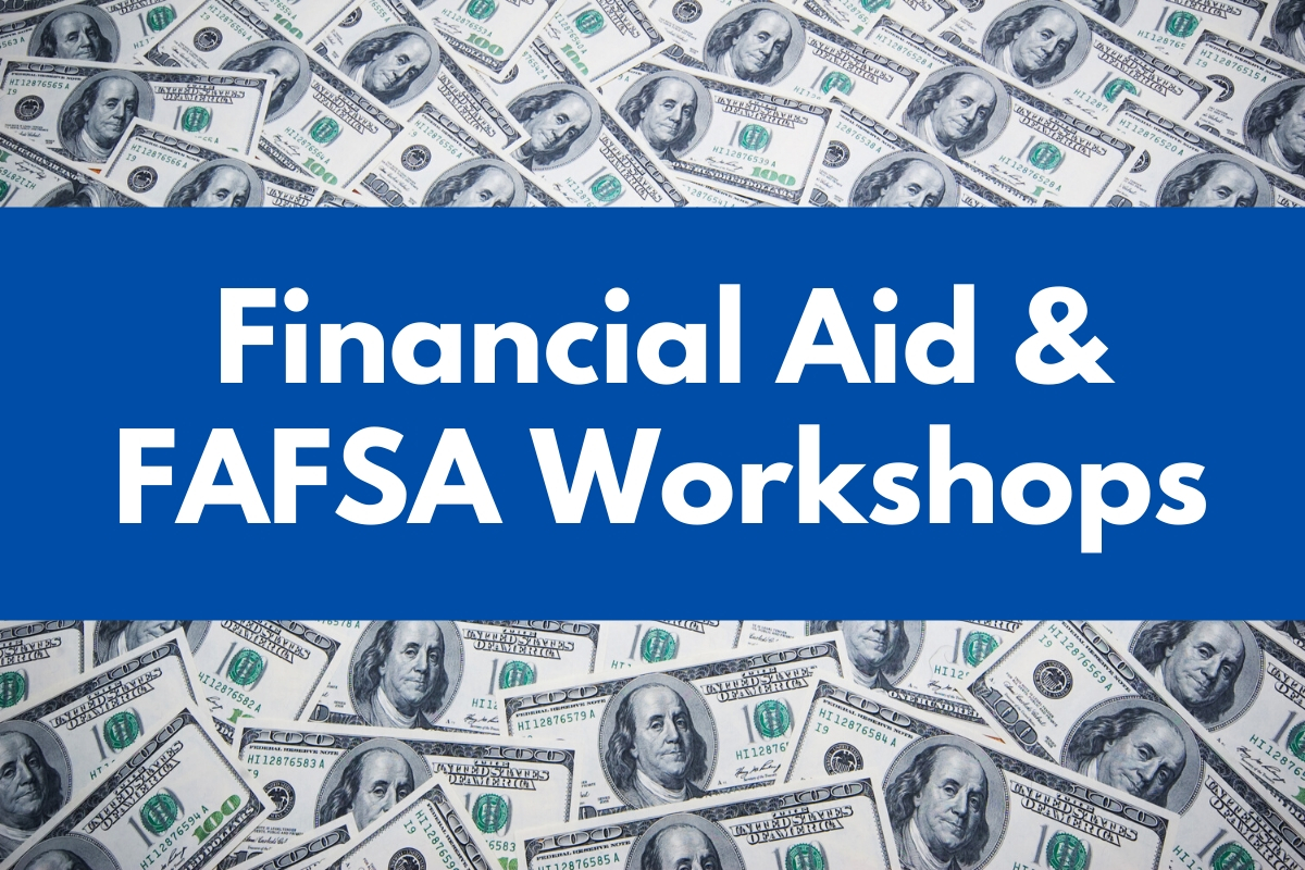 Winter Quarter Financial Aid & FAFSA Workshops