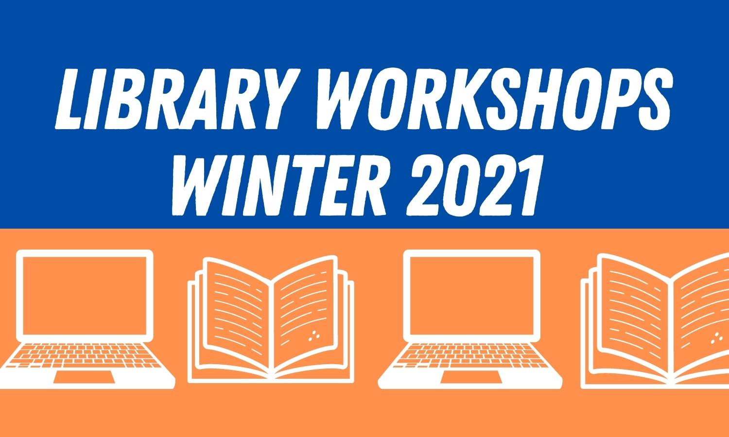 Library Workshops - Winter 2021